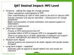 qat desired impact mfi level
