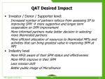 qat desired impact