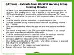 qat uses extracts from 5th spm working group meeting minutes