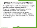 qat uses for donor investor partner