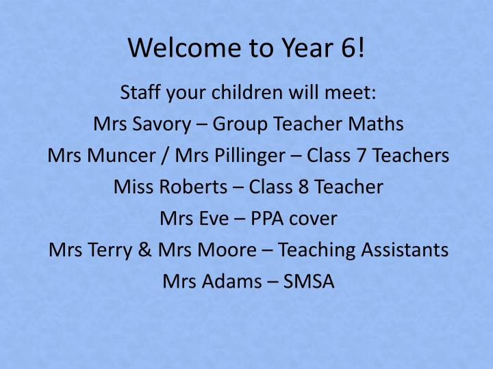 welcome to year 6 n.