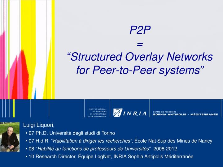 p2p structured overlay networks for peer to peer systems n.