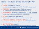 topics structured overlay networks for p2p