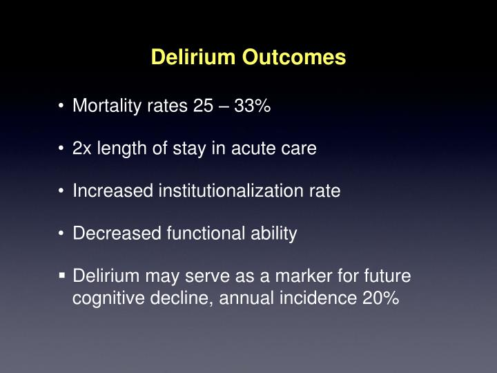 Delirium Outcomes