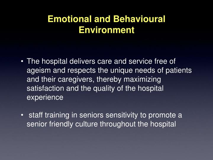 Emotional and Behavioural Environment