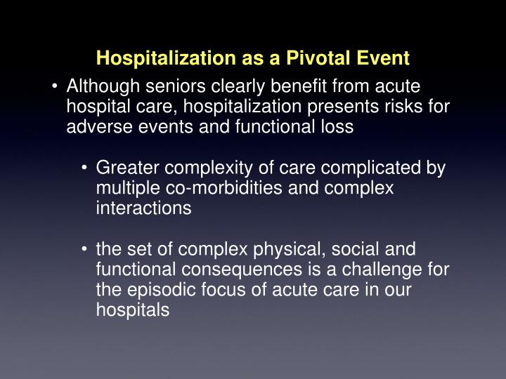Hospitalization as a Pivotal Event