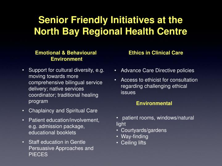 Support for cultural diversity, e.g. moving towards more comprehensive bilingual service delivery; native services coordinator; traditional healing program