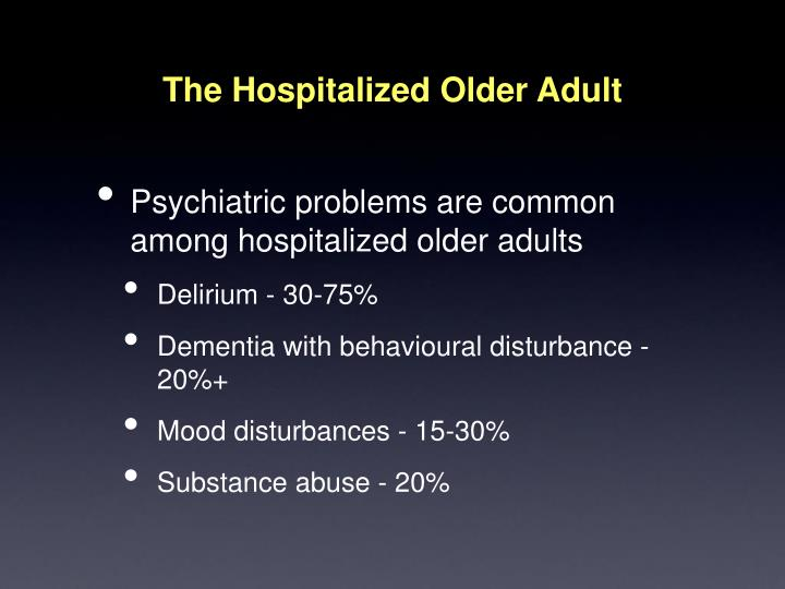 The Hospitalized Older Adult