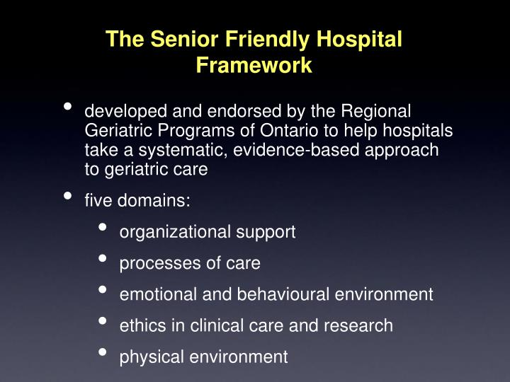The Senior Friendly Hospital Framework