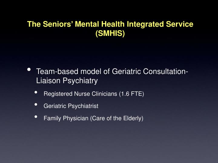 The Seniors' Mental Health Integrated Service