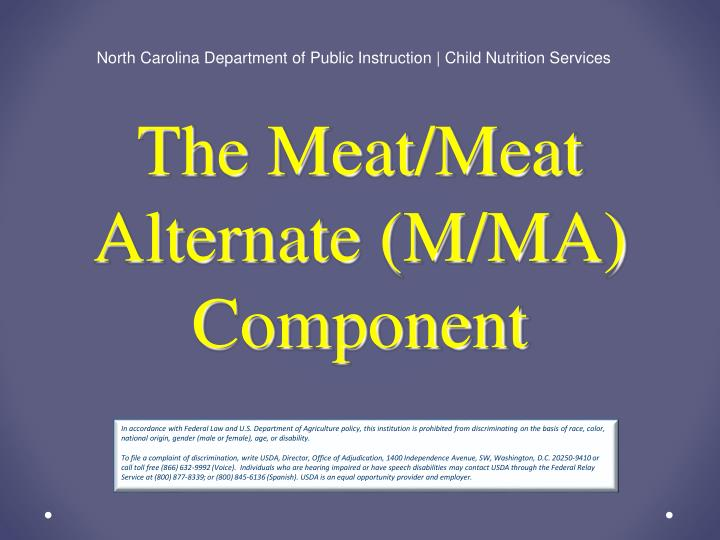 the meat meat alternate m ma component n.
