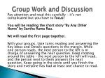group work and discussion