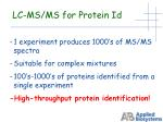 lc ms ms for protein id1
