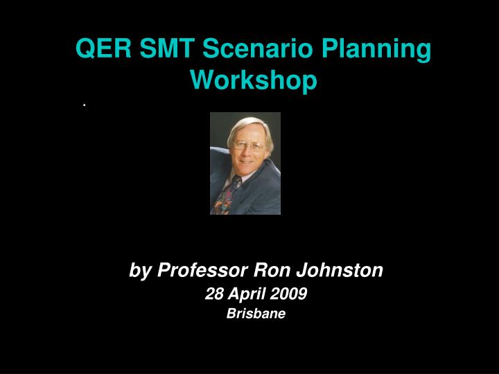 qer smt scenario planning workshop n.