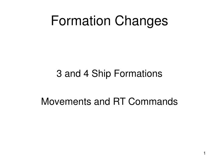 formation changes n.