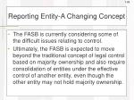 reporting entity a changing concept