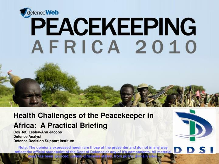 health challenges of the peacekeeper in africa a practical briefing n.