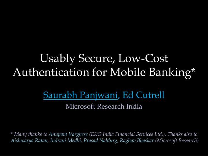 usably secure low cost authentication for mobile banking n.