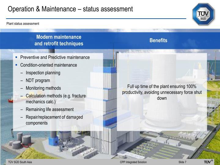 Operation & Maintenance – status assessment