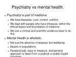 psychiatry vs mental health