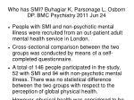 who has smi buhagiar k parsonage l osborn dp bmc psychiatry 2011 jun 24