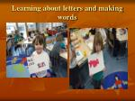 learning about letters and making words