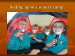 setting up our nature camp