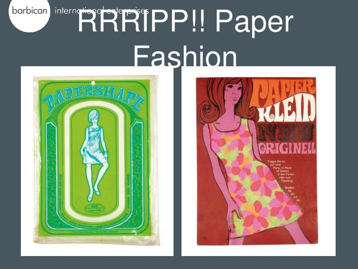 rrripp paper fashion n.