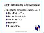 cost performance considerations