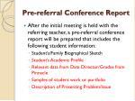 pre referral conference report