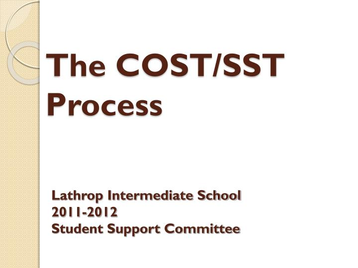 the cost sst process n.
