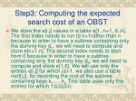 step3 computing the expected search cost of an obst