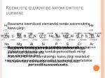 keemiliste elementide aatomi ehituste uurimine