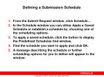 defining a submission schedule