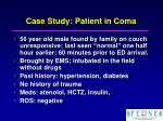 case study patient in coma
