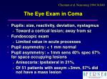 the eye exam in coma