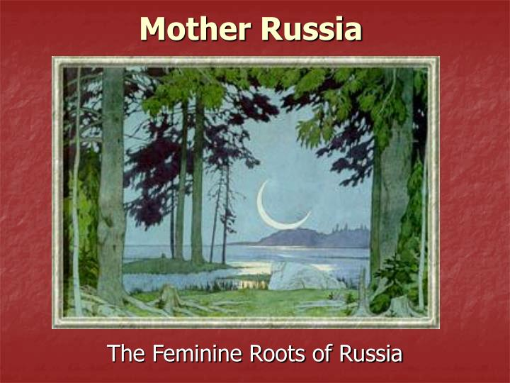 mother russia n.
