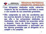 personas protegidas dirigentes sindicales
