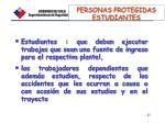 personas protegidas estudiantes