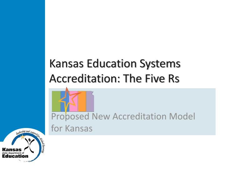 kansas education systems accreditation the five rs n.