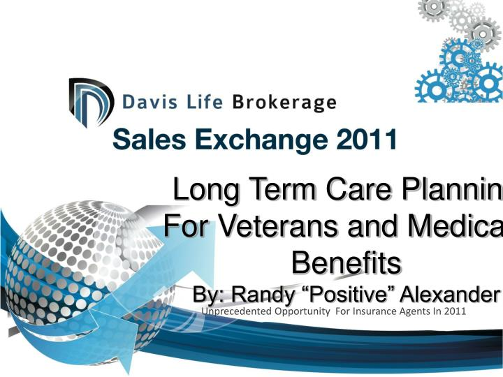 long term care planning for veterans and medicaid benefits by randy positive alexander n.
