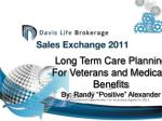 long term care planning for veterans and medicaid benefits by randy positive alexander