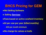 bhcs pricing for gem