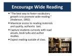 encourage wide reading