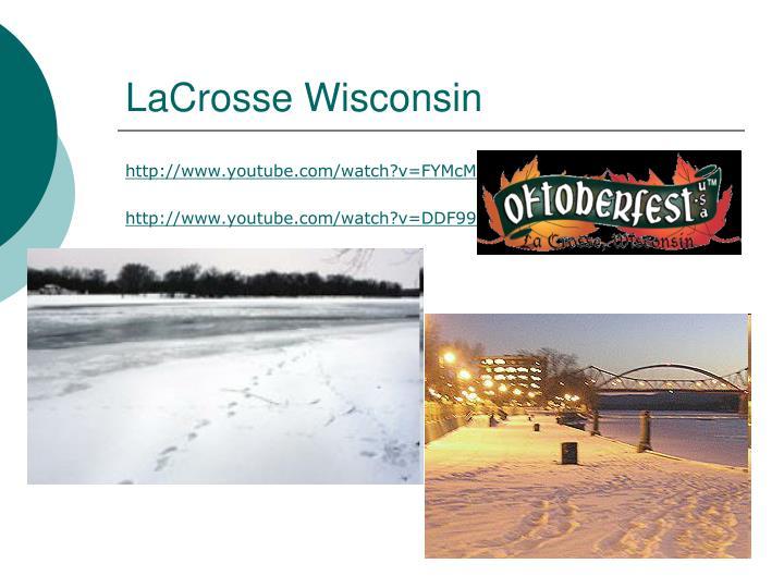 LaCrosse Wisconsin