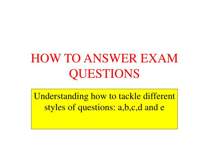 how to answer exam questions n.