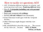 how to tackle e questions ao3