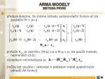 arma modely metoda prvn1