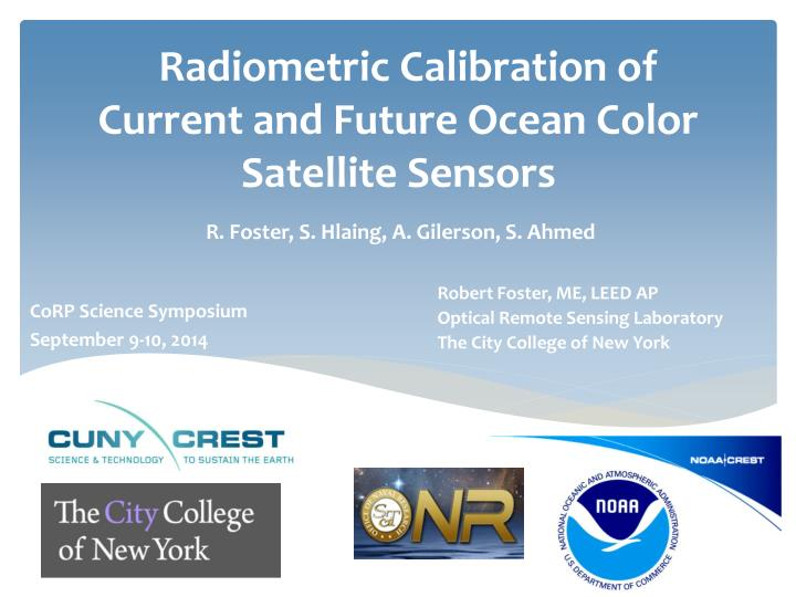radiometric calibration of current and future ocean color satellite sensors n.