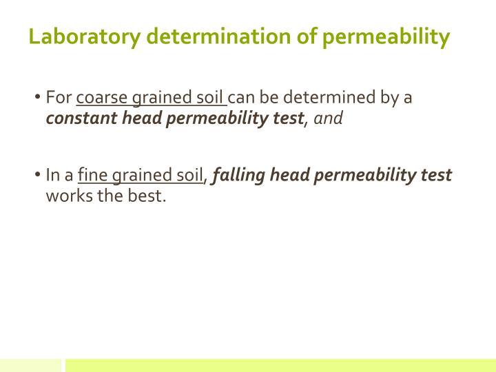 Laboratory determination of permeability